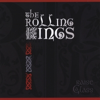 The Rolling Kings | Raise a Glass