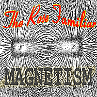 The Rose Familiar | Magnetism