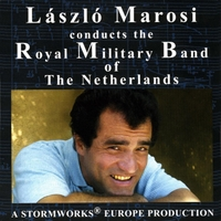 The Royal Military Band of the Netherlands | László Marosi Conducts the Royal Military Band of the Netherlands