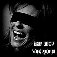 The Rubys | The Fear