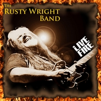 The Rusty Wright Band | Live Fire