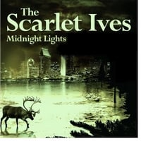The Scarlet Ives | Midnight Lights