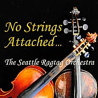 The Seattle Ragtag Orchestra | No Strings Attached
