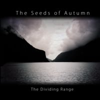 The Seeds of Autumn | The Dividing Range