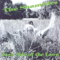 The Shambles Band | Dark Side of the Lawn