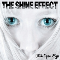 The Shine Effect | With Open Eyes