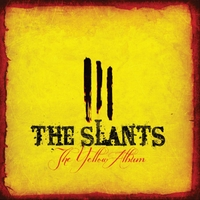 The Slants | The Yellow Album