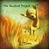 The Slewfoot Project | Torn