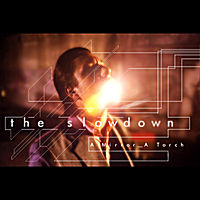 The Slowdown | A Mirror, a Torch