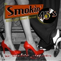 The Smokin' 45s | Trouble Again
