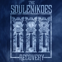 The Soulenikoes | Recovery