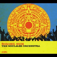 The Souljazz Orchestra | Rising Sun