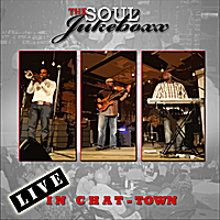 The Soul Jukeboxx | Live in Chat-Town