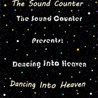 The Sound Counter | Dancing Into Heaven
