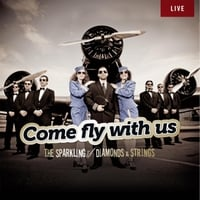 The Sparkling Diamonds | Come Fly With Us