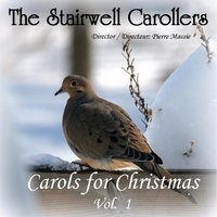 The Stairwell Carollers | Carols for Christmas, Vol. 1