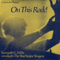 The Star-Scape Singers | On This Rock!