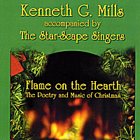 Kenneth G. Mills & The Star-Scape Singers | Flame on the Hearth