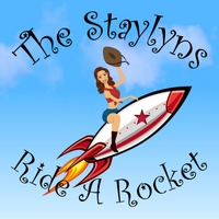 The Staylyns | Ride a Rocket