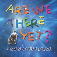 The Stellar Field Project | Are We There Yet?