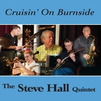 The Steve Hall Quintet | Cruisin' On Burnside