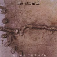 The Strand | In The Trench