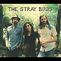 The Stray Birds | The Stray Birds