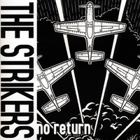 The Strikers | No Return