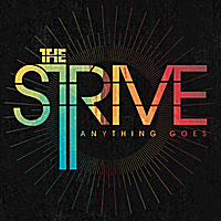 The Strive | Anything Goes