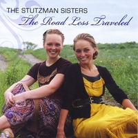 The Stutzman Sisters | The Road Less Travelled