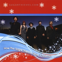 Sugar Thieves | How the Sugar Thieves Stole Christmas!