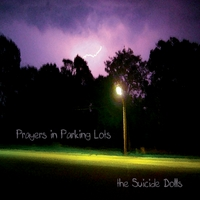 The Suicide Dolls | Prayers in Parking Lots