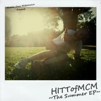 Hitt of MCM | The Summer EP