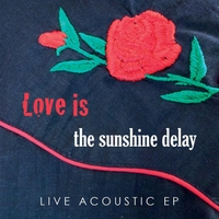 The Sunshine Delay | Love Is