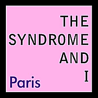 The Syndrome and I | Paris
