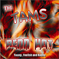 The Tams | Redd Hot
