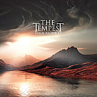 The Tempest | Walk Alone - EP
