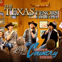 The Texas Tenors | Unplugged: Live from Larry's Country Diner