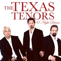 The Texas Tenors | O Night Divine