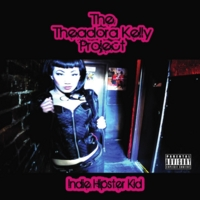 The Theadora Kelly Project | Indie Hipster Kid