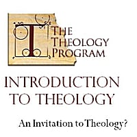 The Theology Program | Introduction to Theology