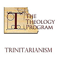 The Theology Program | Trinitarianism