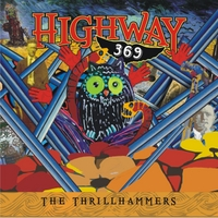 The Thrillhammers | Highway 369