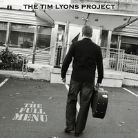 The Tim Lyons Project | The Full Menu