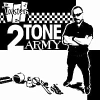 The Toasters | 2Tone Army