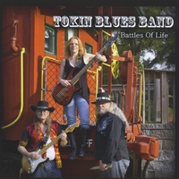The Tokin Blues Band | Battles of Life