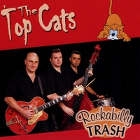 The Top Cats | Rockabilly Trash
