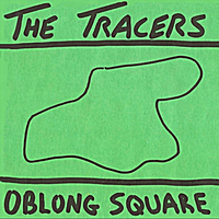 The Tracers | Oblong Square