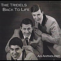 The Tridels | Back to Life, an Anthology