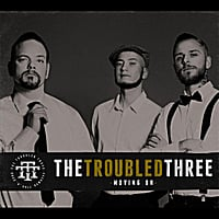 The Troubled Three | Moving On